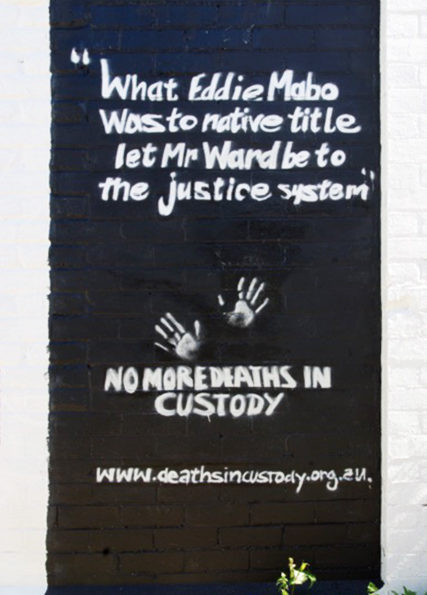 "Mural in Perth that reads ""What Eddie Mabo was to native title let Mr Ward be to the justice System. No more deaths in custody. www.deathsincustody.org.au."""