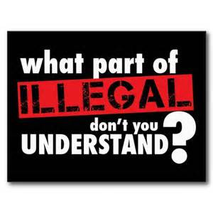 Popular anti-immigration imagery reads, 'what part of ILLEGAL don't you understand?'