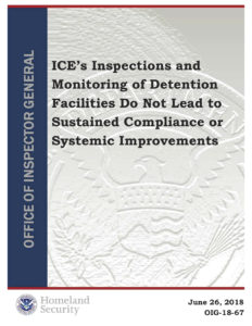 Report by the Department of Homeland Security Office of Inspector General Detailing the inadequacies of the ICE inspections process.