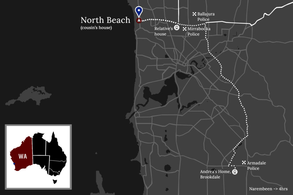 A map shows the spatial relationship between Andrea's home in Brookedale which is south of the Swan river that divides the Perth region and her relatives' houses in Mirrabooka and in North Beach, which are both north of the river. It also shows the proximity of police stations to these addresses. The Armadale police station appears to be a very short drive to Andrea's home. Likewise, both the Ballajura and Mirrabooka police stations that she attended are very close to her relative's house and not too far from her cousin's house in North Beach where she was murdered. It notes that the address that Kenneth Pickett was supposed to reside at was a 4 hour drive away.