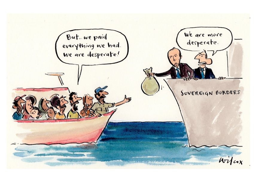 In this cartoon a small boat carrying people seeking seeking asylum approaches a larger vessel labelled 'Sovereign Borders'. Someone on the small boat says 'But...we paid everything we had. We are desperate!' At the front of the small boat a people smuggler reaches out their hand to receive a bag of money being offered from the larger vessel by Immigration Minister Peter Dutton. Then Prime Minister Tony Abbott, who stands behind him states, 'We are more desperate'.