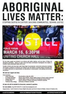 Aboriginal Lives Matter Forum flyer, 16 March 2016