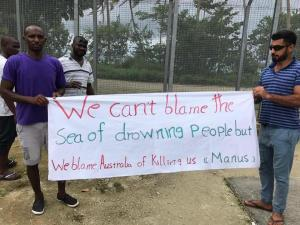Protest banner, Manus Island, 3 August 2017