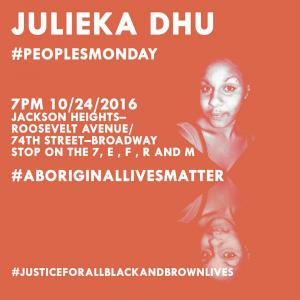 Julieka Dhu People's Monday Action Flyer, New York, 24 October 2016
