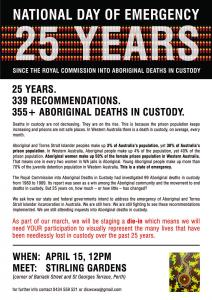 National Day of Emergency Flyer for protest marking 25 years since the Royal Commission into Aboriginal Deaths in Custody, 15 April 2016